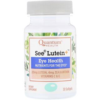 Quantum Health, See Lutein+, Saúde dos Olhos, 30 Cápsulas de Softgel