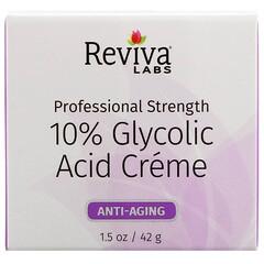 Reviva Labs, 10% Glycolic Acid Cream, 1.5 oz (42 g)