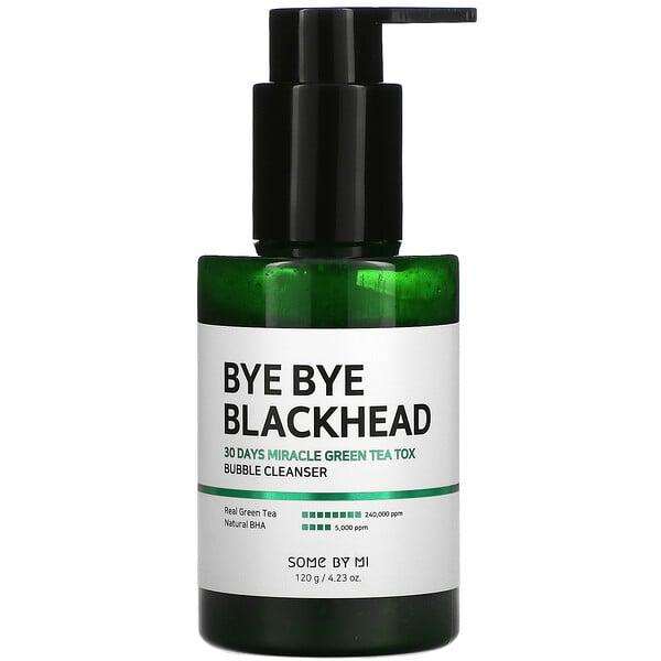 Some By Mi, Bye Bye Blackhead, 30 Days Miracle Green Tea Tox, Bubble Cleanser,  4.23 oz (120 g)