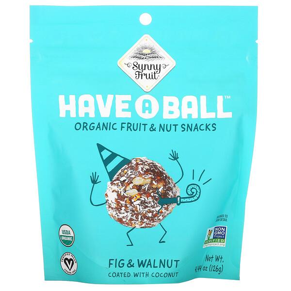 Sunny Fruit, Have A Ball, Organic Fruit & Nut Snacks, Fig & Walnut, 4.44 oz ( 126 g)