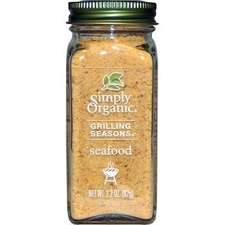 Simply Organic, Grilling Seasons, Seafood, Organic, 2.2 oz (62 g)