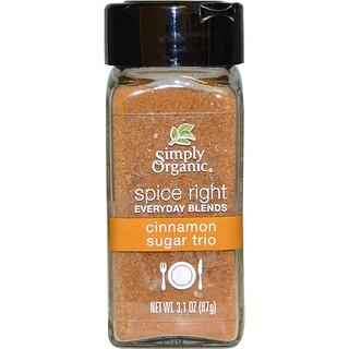 Simply Organic, Organic Spice Right Everyday Blends, Cinnamon Sugar Trio, 3.1 oz (87 g)