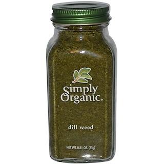 Simply Organic, ディルウィード(Dill Weed=調味料に使う香りのよいイノンドの糸状の葉), 0.81オンス (23 g)