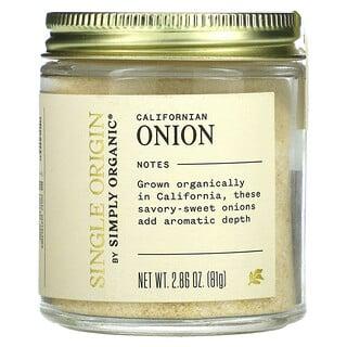 Simply Organic, Single Origin, California Onion, 2.86 oz (81 g)