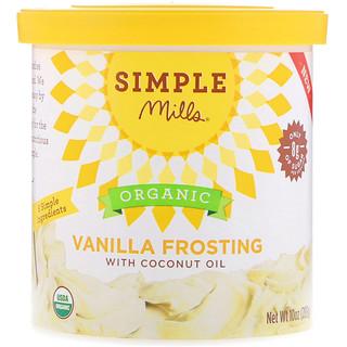Simple Mills, Bio, Vanille-Zuckerguss mit Kokosöl, 10 oz (283 g)