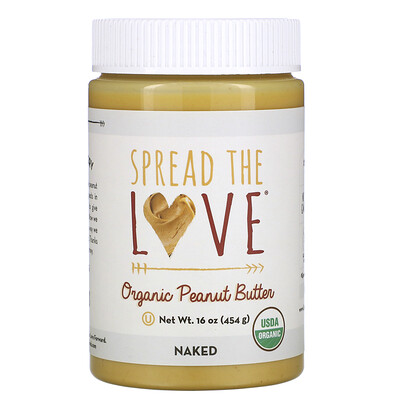 Купить Spread The Love Organic Peanut Butter, Naked, 16 oz ( 454 g)