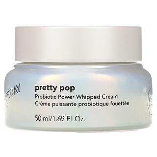 Saturday Skin, Pretty Pop، كريم خفيف معزز بالبروبيوتك، 1.69 أونصة سائلة (50 مل)