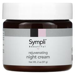 Sympli Beautiful, Rejuvenating Night Cream, 2 oz (57 g)