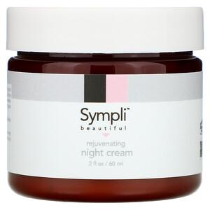 Sympli Beautiful, Rejuvenating Night Cream, 2 fl. oz (60 ml) отзывы покупателей