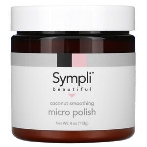 Sympli Beautiful, Coconut Smoothing Micro Polish,  4 oz (113 g) отзывы покупателей