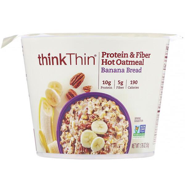ThinkThin, Protein & Fiber Hot Oatmeal, Banana Bread, 1.76 oz (50 g)