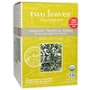 Two Leaves and a Bud, Organic Tropical Green Tea, 15 Sachets, 1.32 oz (37.5 g) (Discontinued Item)