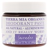 Tierra Mia Organics, Deodorant Paste, Lavender, 2 fl oz (65 g)
