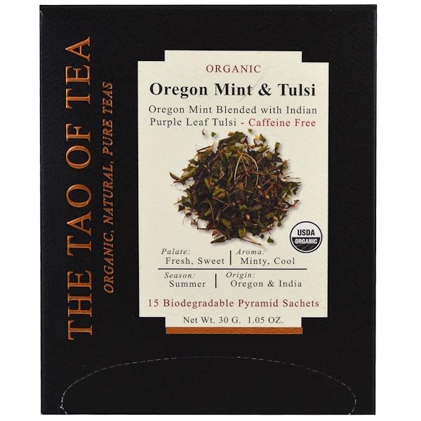 The Tao of Tea, Органический чай, орегонская мята и тулси, 15 пирамидок, 1,05 унц. (30 г) (Discontinued Item)