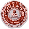 Taza Chocolate, Chocolate Mexicano, Salted Almond, 2 Discs