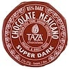 Taza Chocolate, Chocolate Mexicano, Super Dark, 2 Discs