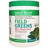 Vibrant Health, Organic Field of Greens, 15.03 oz (426 g)