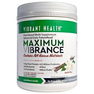 Vibrant Health, Maximum Vibrance، الإصدار 3.0، عيدان الفانيليا، 22,1 أوقية (626,4 غ)