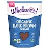 Wholesome Sweeteners, Inc., Organic Dark Brown Sugar, 1.5 lbs (24 oz.) - 680 g