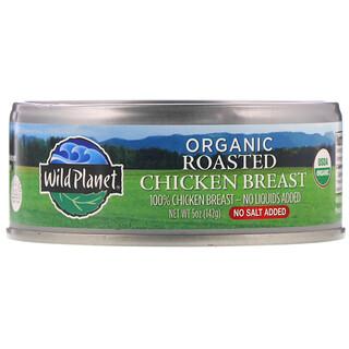 Wild Planet, Organic Roasted Chicken Breast, No Salt Added, 5 oz (142 g)