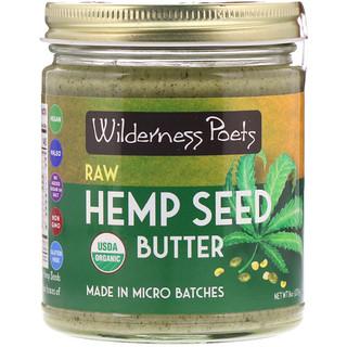 Wilderness Poets, Organic Raw Hemp Seed Butter, 8 oz (227 g)
