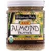 Wilderness Poets, Raw Almond Butter, 8 oz (227 g)