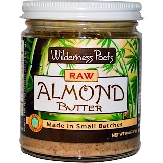 Wilderness Poets, Raw Almond Butter, 8 oz (227 g)