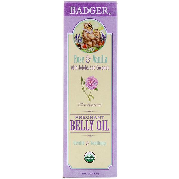 Badger Company, Organic Pregnant Belly Oil, Rose & Vanilla, 4 fl oz (118 ml)