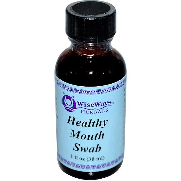 WiseWays Herbals, LLC, Healthy Mouth Swab, 1 fl oz (30 ml) (Discontinued Item)