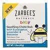 Zarbee's, بيبي، مهدئ تدليك الصدر بالأوكالبتوس، الخزامى وشمع العسل، 1.5 أوقية (42 جم)